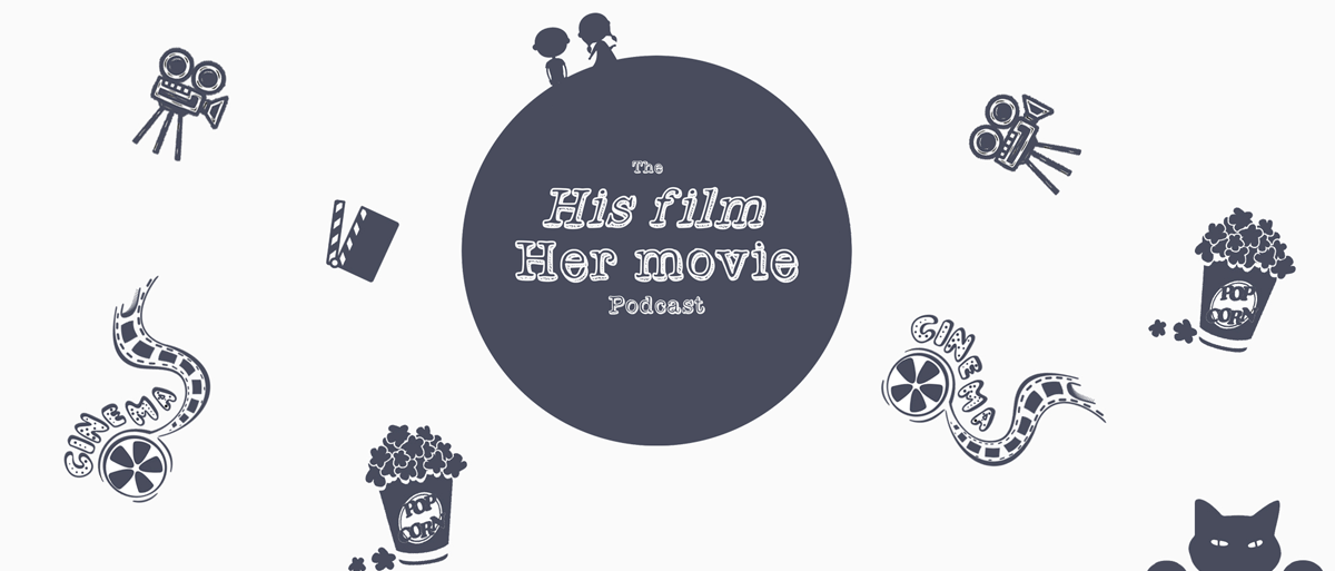 Permalink to: His Film, Her Movie