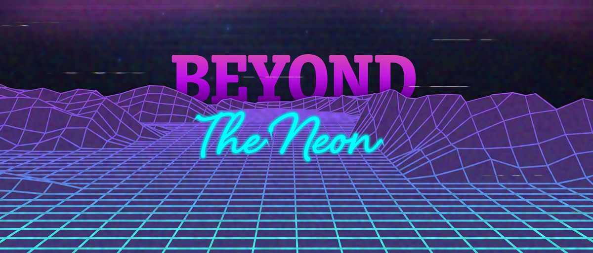 Permalink to: Beyond the Neon